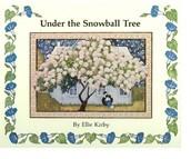 Under the Snowball Tree