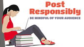 Post Responsibly