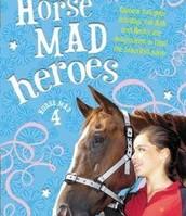 Horse Mad Heroe's