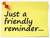 Reminders.....