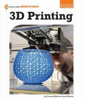 3D Printing by Terence O'Neill and Josh Williams