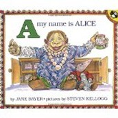 A, My Name Is Alice by Jane Bayer