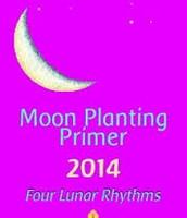 Moon Planting Primer 2014