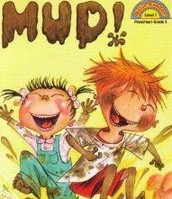 Mud by Wendy Cheyette Lewison