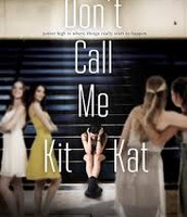 Don't call me Kitkat                                               -By: K.J Farnham