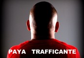PAYA TRAFFICANTE FOUNDER OF NARCO MUSIC