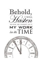 Hastening the Work