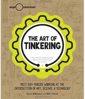 The Art of Tinkering (hardcover only)