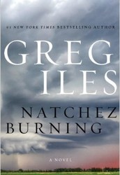 """Natchez Burning"" by Greg Iles"