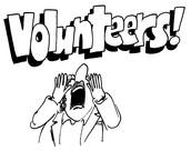 Volunteers Needed . . .