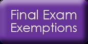 Spring Final Exam Exemption Information