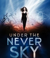 January-  Under The Never Sky By: Veronica Rossi