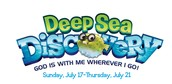 Deep Sea Discovery  July 17-21