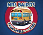 Mrs Baird's Teachers On The Rise
