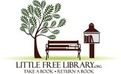 Little Free Library:   Take a Book - Return a Book