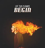 Let The Flames Begin- Paramore