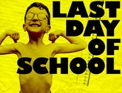 Last Day of School - Dismissal and Lunches