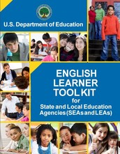U.S. Dept. of Ed. English Language Learner Toolkit/Handbook for Districts Study
