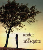 Under the Mesquite by Guadalupe Garcia McCall