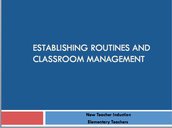 Establishing Routines and Classroom Management