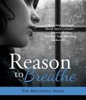 Reason to Breathe by Rebecca Donovan (Book 1)