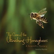 Book of the Week: The Case of the Vanishing Honeybees