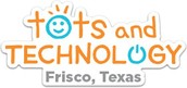 Tots & Technology Conference--July 24-26