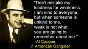 Capone's words...