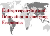 Entrepreneurship and Innovation in emerging economics