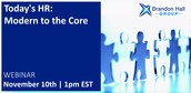 Today's HR: Modern to the Core