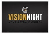 Vision Night, December 9 @ 6:30 in the Big Room