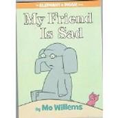 My Friend is Sad ~ Mo Willems