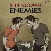 Song- Enemies by Shinedown