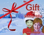 """The Gift of Holiday Valley"" An All Year Message"