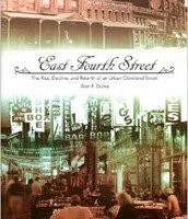 East Fourth Street : the rise, decline, and rebirth of an urban Cleveland Street