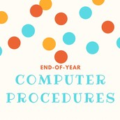 End of Year computer Procedures