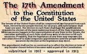 Progressivism: Direct Election of Senators(17th Amendment)