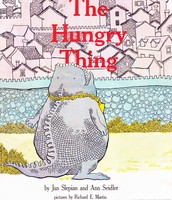 """The Hungry Thing"" by Jan Slepian"
