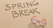 Spring Break Plans?