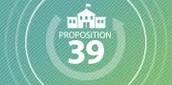 Prop 39 Updates