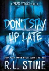 2. Don't Stay up Late (Fear Street) by R.L. Stine
