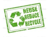 Reuse, Reduce and Recycle