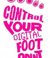 Control you digital footprint!