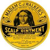 """Madam C.J. Walker's Wonderful Scalp Ointment"""