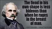 Nathaniel Hawthorne said..