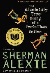 #1 The Absolutely True Diary of a Part-Time Indian By: Sherman Alexie (2007)