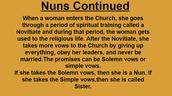 Nuns Continued