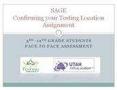 Confirming SAGE Testing Location