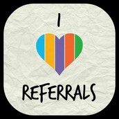 I LOVE Referrals!!