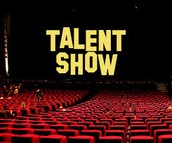 Talent Show Friday May 6th